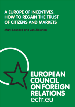 Cover: A Europe of incentives: how to regain the trust of citizens and the markets