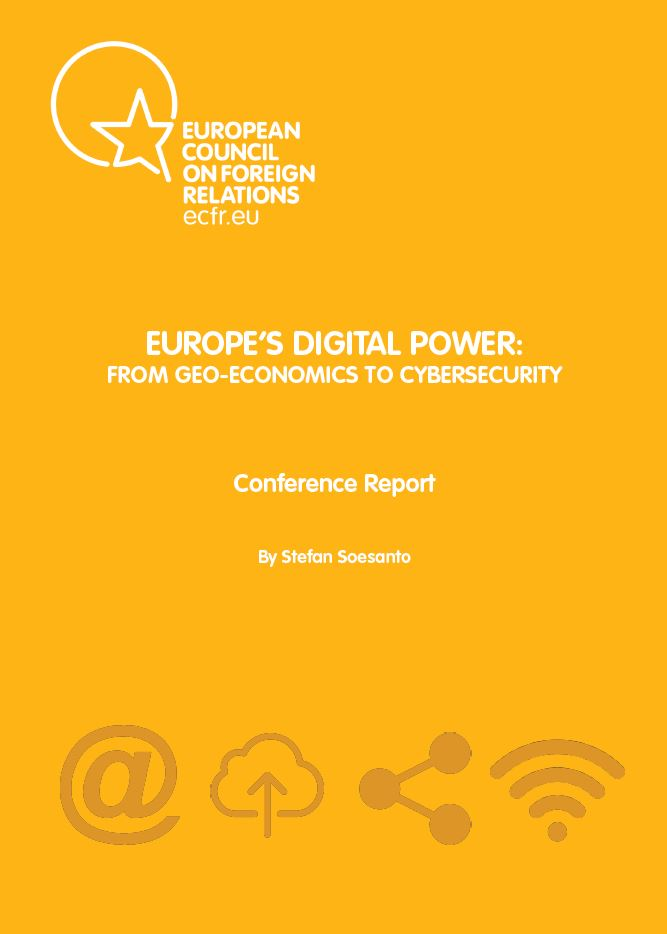 Cover: Europe's digital power: from geo-economics to cybersecurity