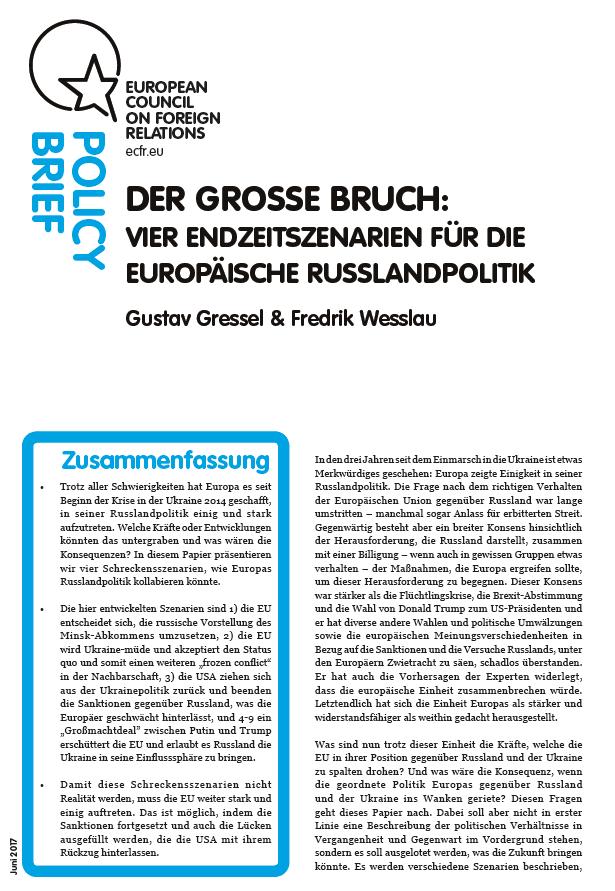 Cover: Der grosse Bruch: vier Endzeitszenarien für die Europäische Russlandpolitik
