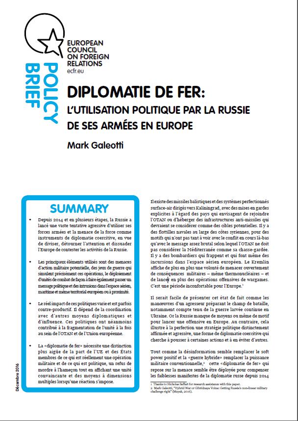 Cover: Diplomatie de fer : l'utilisation politique par la Russie de ses armées en Europe