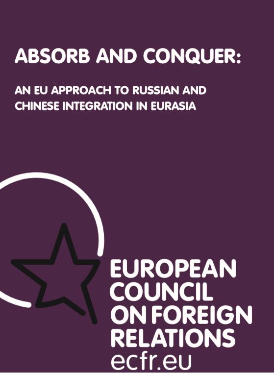 Cover: Absorción y conquista: la estrategia de la UE hacia Rusia y China en Eurasia